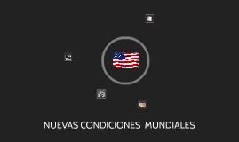 nuevas condiciones mundiales