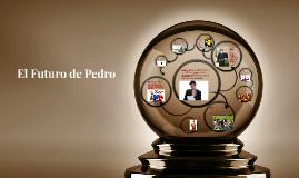 El Futuro de Pedro