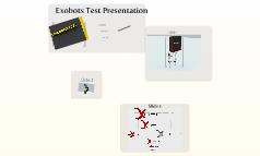 Exobots Test Presentation