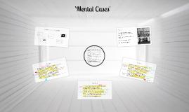 'Mental Cases'