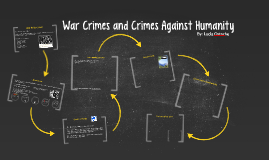 War Crimes and Crimes Against Humanity