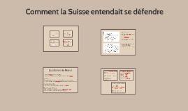 Comment la Suisse entendait se défendre