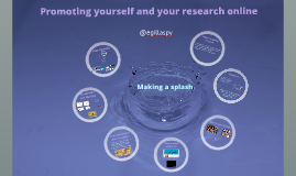 Promoting yourself and your research online