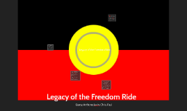 Legacy of the Freedom Ride