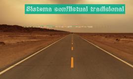 Sistema conflictual tradicional