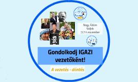 Copy of Gondolkodj IGAZI vezetőként!