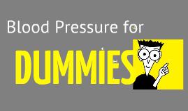 Blood Pressure for Dummies