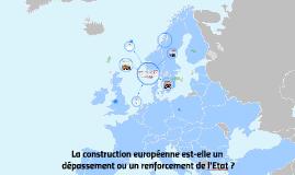 La construction européenne est-elle un dépassement ou un ren