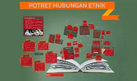 Copy of Copy of Copy of Copy of BAB 2 : POTRET HUBUNGAN ETNIK