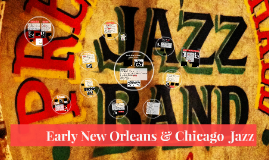 Early New Orleans & Chicago Jazz