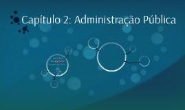 Capítulo 2: Administração Pública