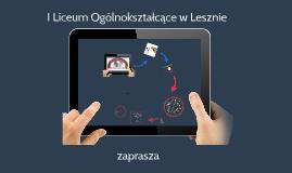 Copy of Copy of Prezentacja I LO - wiosna 2016