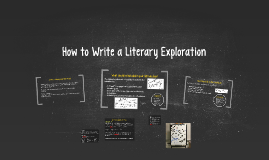 How to Write a Literary Exploration