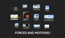 FORCES AND MOTION !!