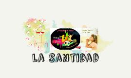 Copy of la santidad