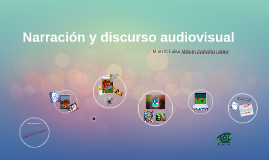 Narración y discurso audiovisual