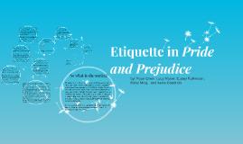 Copy of Etiquette in Pride and Prejudice