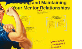 Creating and Maintaining Your Mentor Relationships
