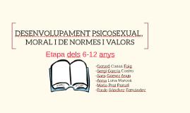 DESENVOLUPAMENT PSICOSEXUAL,