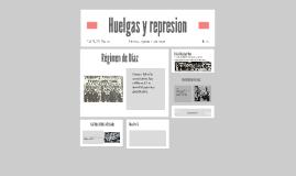 Huelgas y represion