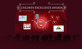 CHILDREN EXCELLENCE AWARDS