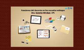 Funciones del docente en las escuelas enfoque