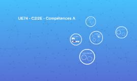 UE74 - C2I2E - Compétences A