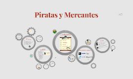 Piratas y Mercantes