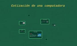 Copy of Cotización de una computadora