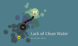 Lack of Clean Water