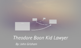 Theodore Boon Kid Lawyer