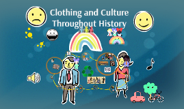 Clothing and Culture Throughout History