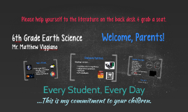 Back to School Night - 6th Grade Earth Science