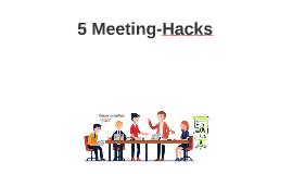 5 + 1 Meeting-Hacks