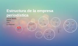 Estructura de la empresa periodística
