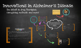 Innovations in Alzheimer's Disease
