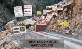 Copy of TÜRKİYE'DE KÜTLE HAREKETLERİ