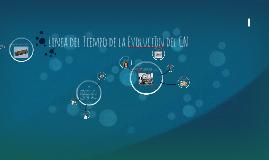 Copy of Linea del Tiempo de la Evolucion del CN