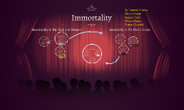 Copy of Immortality