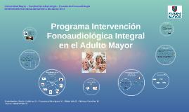 Programa Intervención Fonoaudiológica Integral en el Adulto