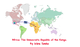 Copy of Africa: The Democratic Republic of the Congo.