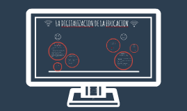 LA DIGITALIZACION DE LA EDUCACION
