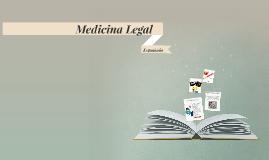 Copy of Medicina Legal