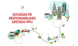 SOCIEDAD DE RESPONSABILIDAD LIMITADA (SRL)