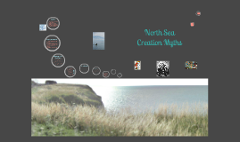 North Seas Creation Myths