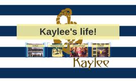 Kaylee's life!