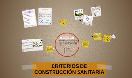 CRITERIOS DE CONSTRUCCIÓN SANITARIA