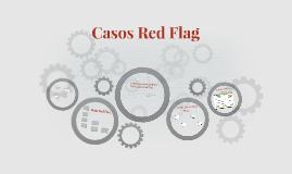 Casos Red Flag