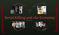 Serial Killing and the Economy