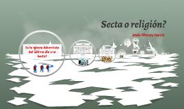Secta o religión?